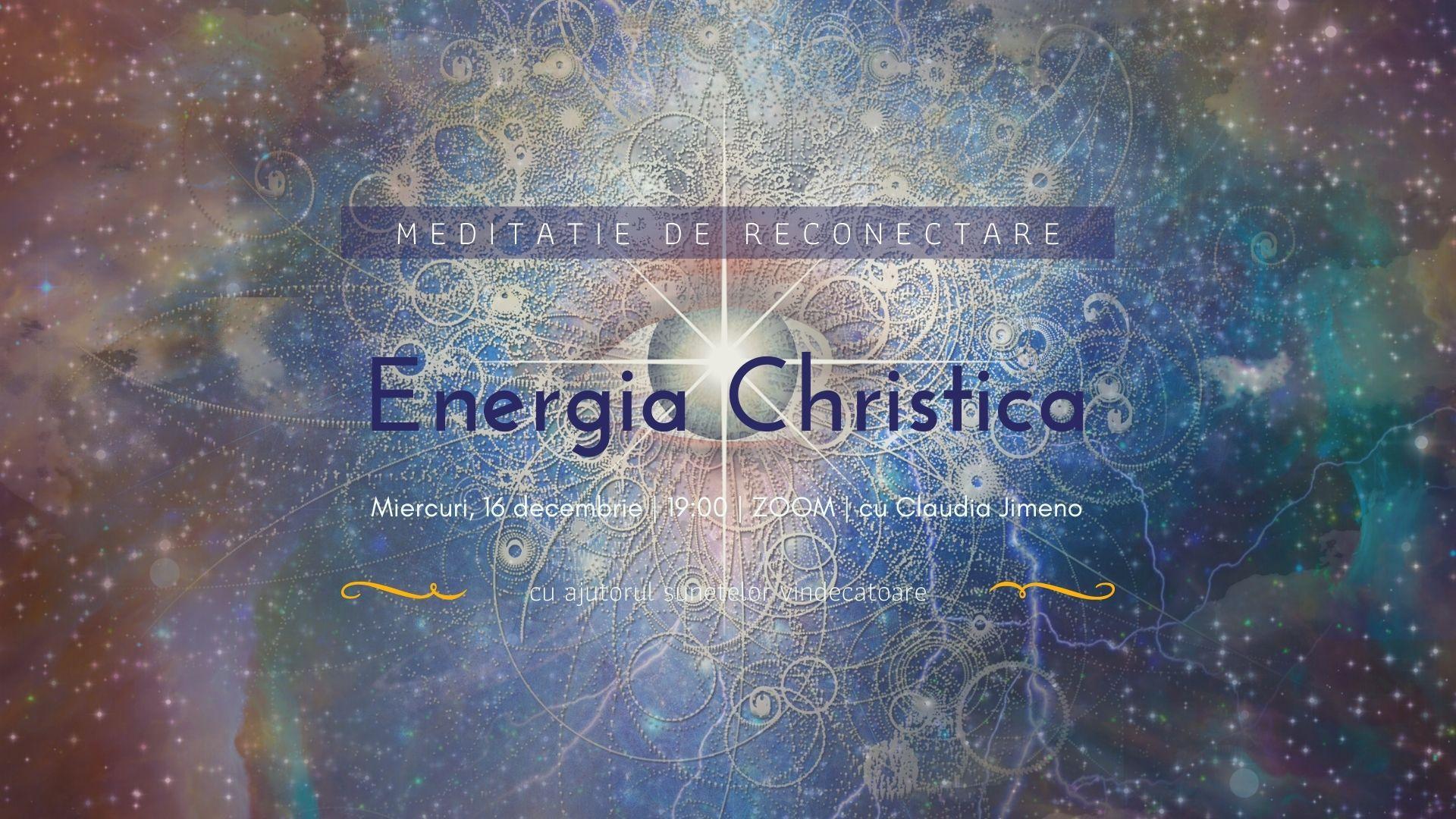 Meditatie cu sunete vindecatoare Energia Christica