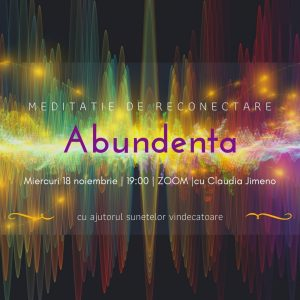 Meditatie cu sunete vindecatoare Abundenta cu Claudia Jimeno