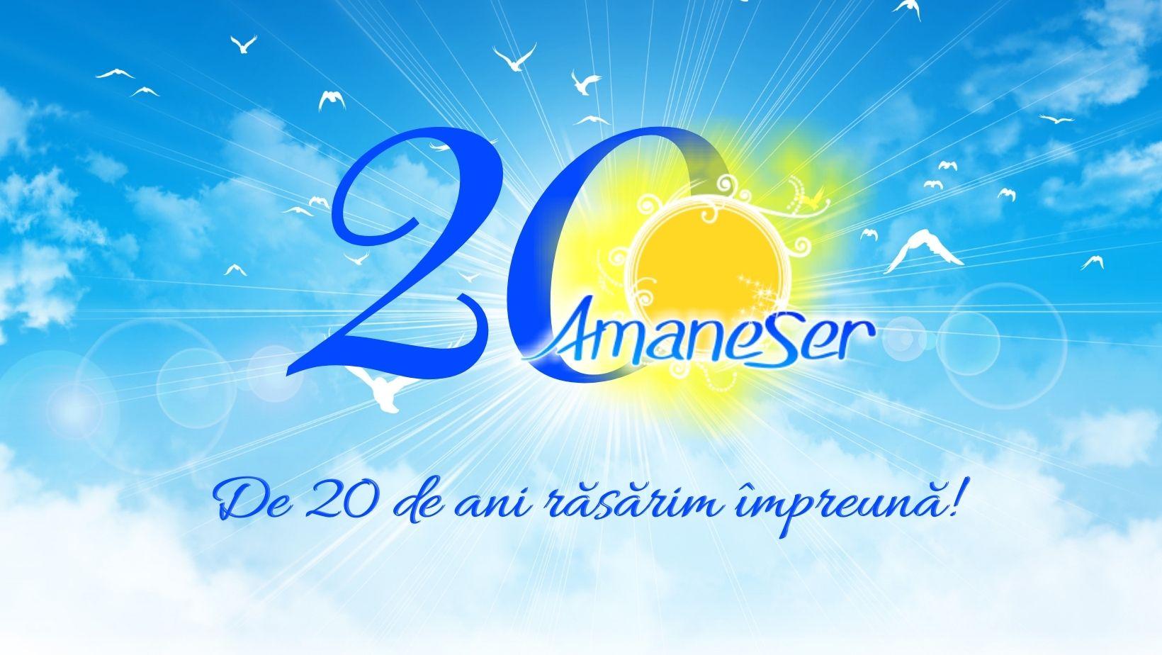 20-de-ani-amaneser-an-aniversar