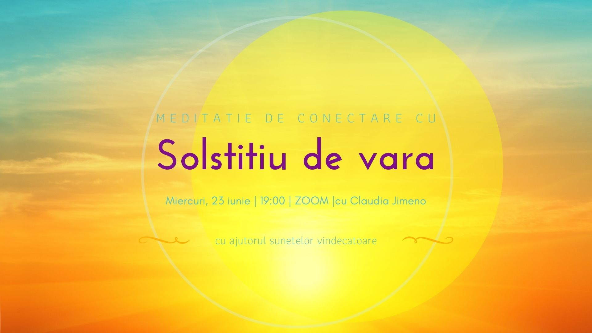 Meditatie cu sunete solstitiu de vara cu Claudia Jimeno