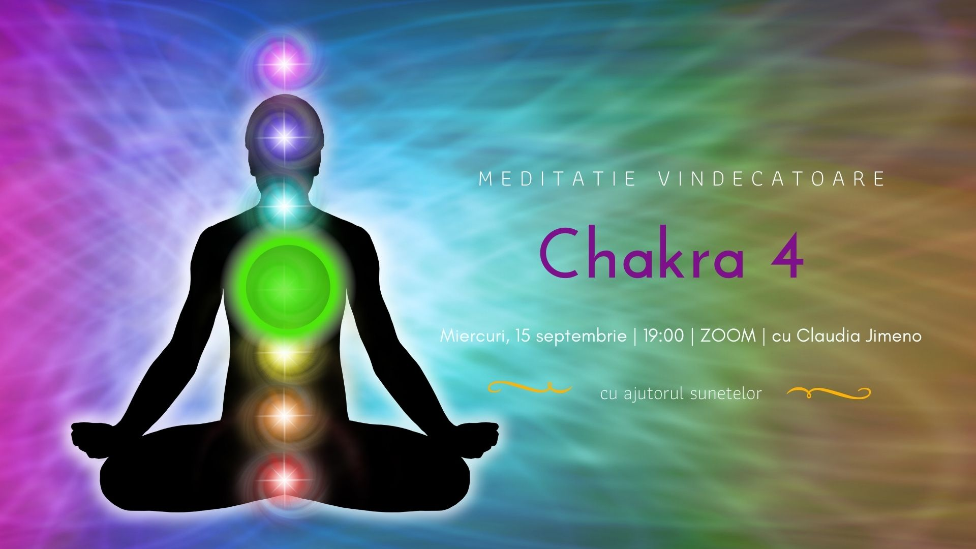 Meditatie cu sunete chakra 4 cu Claudia Jimeno